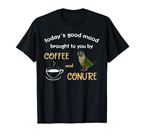 Green Cheek Conure Shirt, Good Coffee and Conure Parrot T-Shirt
