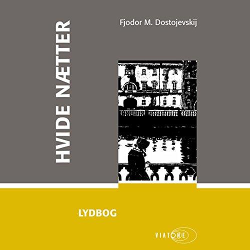 Hvide nætter [White Nights] audiobook cover art