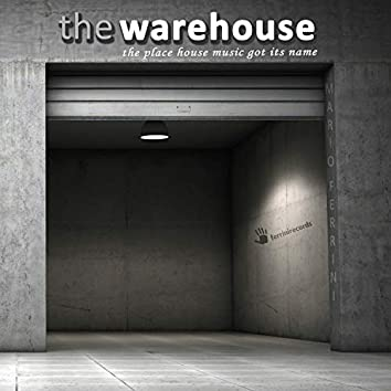 The Warehouse (The Place House Music Got Its Name)
