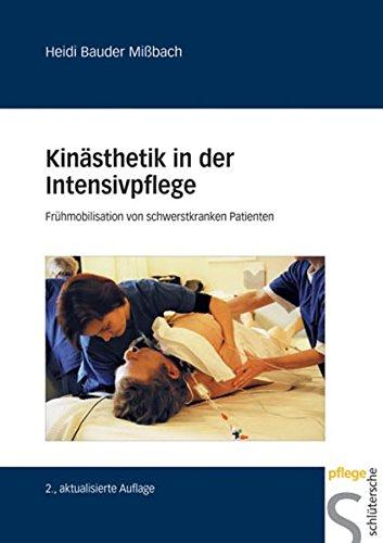 Kinästhetik in der Intensivpflege: Frühmobilisation von schwerstkranken Menschen