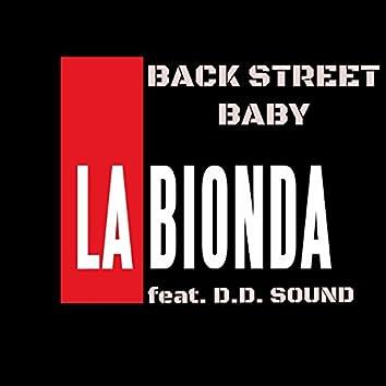 Back Street Baby (feat. D.D. Sound)