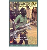 Ethnicity and Conflict in the Horn of Africa (Eastern African Studies)