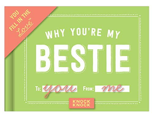 Knock Knock Fill-In-The-Blank Journal, Why You're My Bestie (50072)