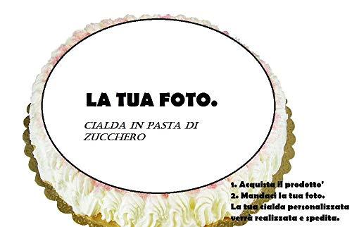 Dolce idea Crea La Tua CIALDA Personalizzata in Pasta di Zucchero, Forma Rotonda diam. 20 cm, Decorazione per Torta.