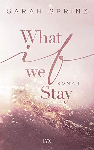 Buchseite und Rezensionen zu 'What if we Stay (University of British Columbia, Band 2)' von Sarah Sprinz
