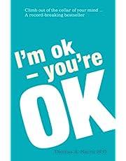Harris, T: I'm Ok, You're Ok