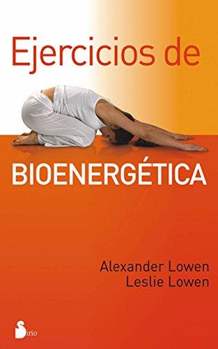 EJERCICIOS DE BIOENERGÉTICA (2012)