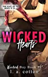 Wicked Hearts: A Forbidden Standalone Romance (Wicked Bay Book 6)