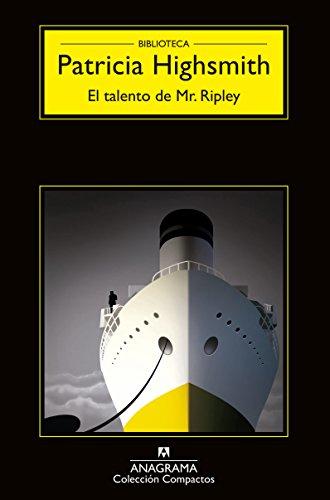 El talento de Mr. Ripley (Anagrama Negra nº 1)