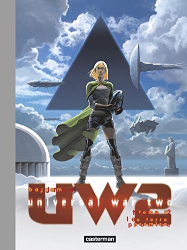Universal War Two, Tome 2 (Deluxe) : La terre promise
