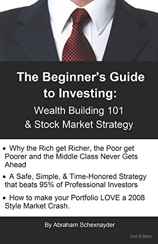 Download The Beginner's Guide to Investing: Wealth Building 101 & Stock Market Strategy 0999791567