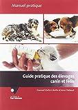 Guide Pratique des Elevages Canin et Felin