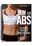 Runner's World Run For Abs: The 6-Week Plan to Run the Right Way & Strengthen Your Core
