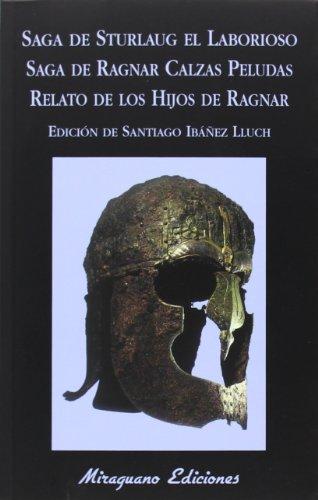 Saga De Sturlaug El Laborioso. Saga De Ragnar Calzas Peludas. El Relato De Los Hijos De Ragnar (Libros de los Malos Tiempos)