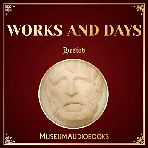 Works and Days                   By:                                                                                                                                 Hesiod                               Narrated by:                                                                                                                                 Andrea Giordani                      Length: 1 hr     1 rating     Overall 1.0