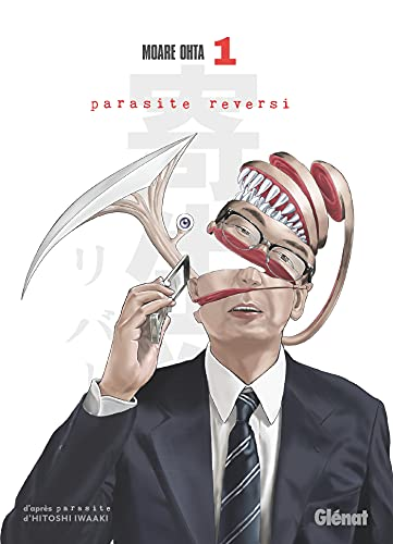 Parasite Reversi Edition simple Tome 1