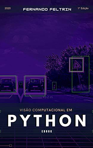 Visão Computacional em Python (Portuguese Edition)