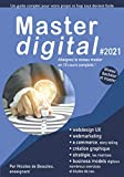 Master digital #2021: Atteignez le niveau master avec 10 cours complets, études de cas et examens.