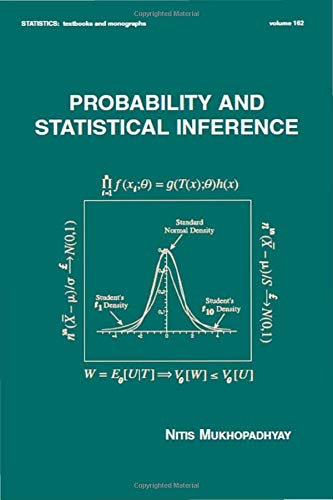 Probability and Statistical Inference (Statistics: A Series of Textbooks and Monographs)