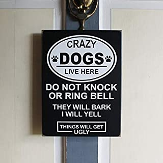 Tiukiu Crazy Dogs Sign, Crazy Dog Lives Here Sign, Dog Lover Gift, Man's Best Friend, Door Sign, No Soliciting Sign, Do Not Knock Or Ring Bell