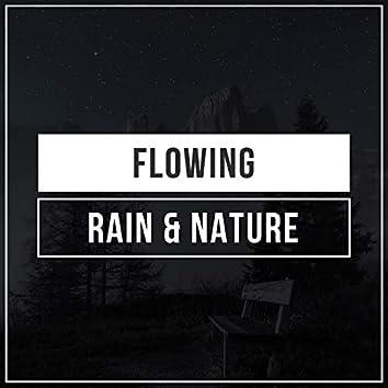 Flowing Rain & Nature, Vol. 7