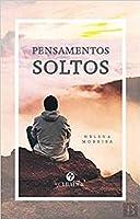 Pensamentos Soltos (Portuguese Edition)