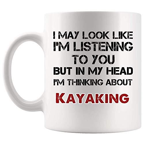 Parece que estoy escuchando pero en la cabeza pensando en kayak taza de café taza de té tazas regalo kayak remando piragüismo kayakers canotaje amante divertido hombres mujeres niños refranes regalos