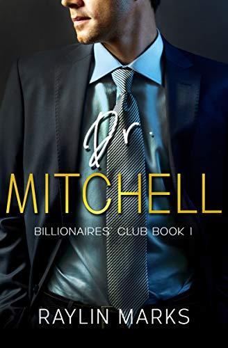 Dr. Mitchell: Billionaires' Club Book 1 (English Edition)