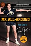 Mr. All-Around: The Life of Tom Gola (English Edition)