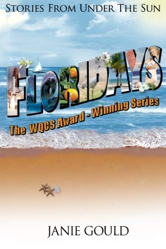 Floridays: Stories From Under The Sun