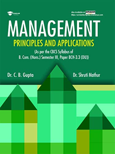 MANAGEMENT: PRINCIPLES AND APPLICATIONS