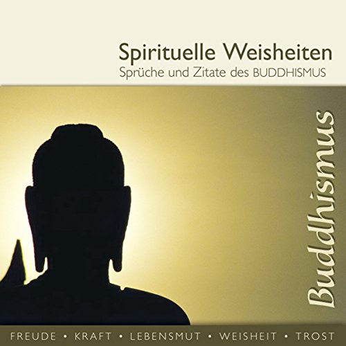 Sprüche und Zitate des Buddhismus (spirituelle Weisheiten) Titelbild