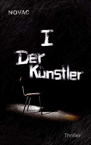 I. Der Künstler: Thriller (Dumas und Becker 1)