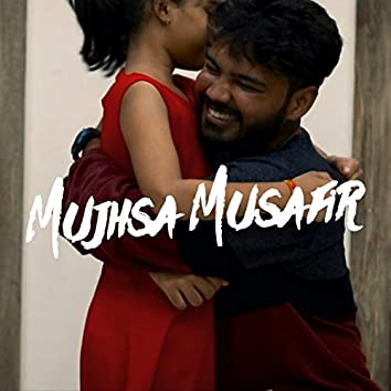 Mujhsa Musafir