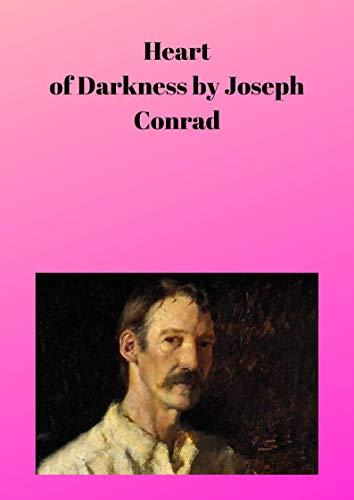 Joseph Conrad : Heart of Darkness (English Edition)