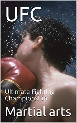 UFC: Ultimate Fighting Championship (1 Book 100) (English Edition)