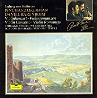 Beethoven: Violin Concerto in D Major, Op. 61 / Romances for Violin and Orchestra: No. 1 in G Major, Op. 40; No. 2 in F Major, Op. 50 by Pinchas Zukerman