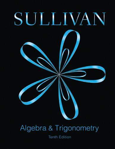 Algebra and Trigonometry (10th Edition)