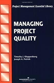By Timothy J. Kloppenborg - Managing Project Quality (Project Management Essential Library Series): 1st (first) Edition