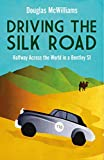 Driving the Silk Road: Halfway Across the World in a Bentley S1
