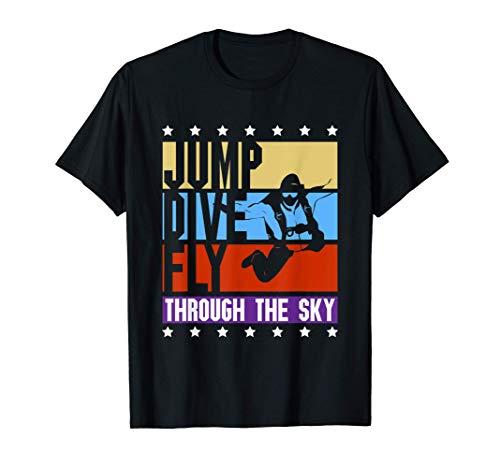 Saltar, Bucear, Volar - Divertido Sky Buceo Camiseta