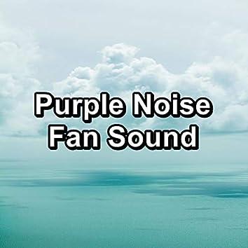Purple Noise Fan Sound