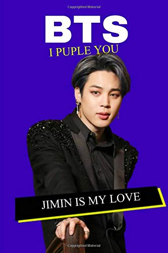 BTS JIMIN IS MY LOVE: I PUPLE YOU. boygroup member 100 Page 6 x 9