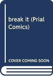 break it (Prial Comics)
