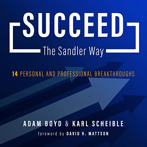 Succeed the Sandler Way audiobook cover art