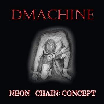 Neon Chain: Concept