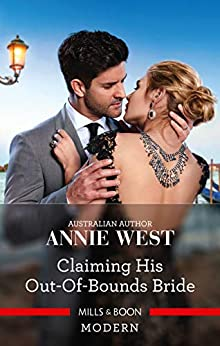 Claiming His Out-of-Bounds Bride by [Annie West]