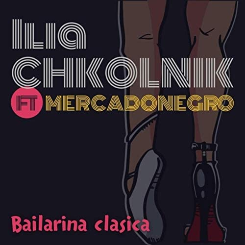 Ilia Chkolnik feat. Mercadonegro