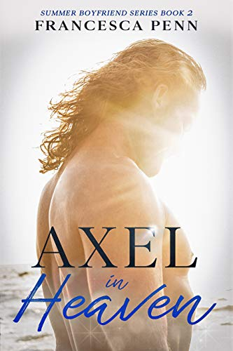 Axel in Heaven (Summer Boyfriend Series Book 2)