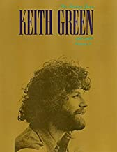 Keith Green The Ministry Years 1980-1982 Vol 2 songbook